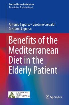 Benefits of the Mediterranean Diet in the Elderly Patient (eBook, PDF) - Capurso, Antonio; Crepaldi, Gaetano; Capurso, Cristiano
