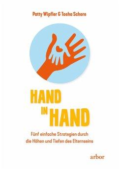 Hand in Hand (eBook, ePUB) - Wipfler, Patty; Schore, Tosha