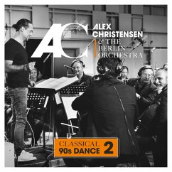 Classical 90s Dance 2 - Christensen,Alex & The Berlin Orchestra