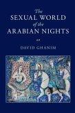 Sexual World of the Arabian Nights (eBook, PDF)