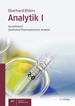Analytik I - Kurzlehrbuch und Prüfungsfragen (eBook, PDF) - Ehlers, Eberhard