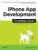 iPhone App Development: The Missing Manual (eBook, PDF)