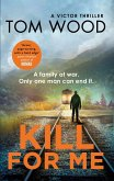 Kill For Me (eBook, ePUB)