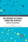 The Internet of People, Things and Services (eBook, PDF)