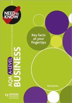 Need to Know: AQA A-level Business (eBook, ePUB) - James, Neil