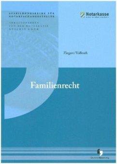 Familienrecht und Vorsorge - Ziegert, Nora; Vollrath, Hans-Joachim