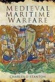 Medieval Maritime Warfare (eBook, PDF)