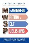 Meaningful Writing & Self-Publishing