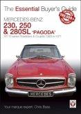 Mercedes Benz Pagoda 230SL, 250SL & 280SL Roadsters & Coupés (eBook, ePUB)