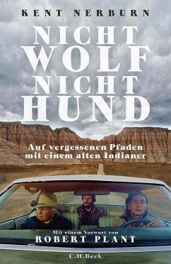 Nicht Wolf nicht Hund (eBook, ePUB) - Nerburn, Kent