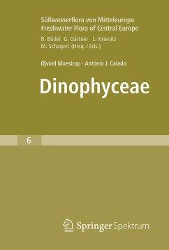 Süßwasserflora von Mitteleuropa, Bd. 6 - Freshwater Flora of Central Europe, Vol. 6: Dinophyceae (eBook, PDF) - Moestrup, Øjvind; Calado, António J.