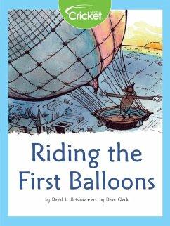 Riding the First Balloons (eBook, PDF) - Bristow, David L.