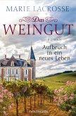 Aufbruch in ein neues Leben / Das Weingut Bd.2 (eBook, ePUB)