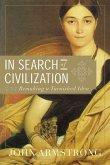 In Search of Civilization (eBook, ePUB)