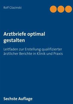 Arztbriefe optimal gestalten (eBook, ePUB)