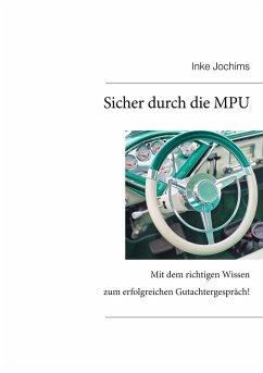 Sicher durch die MPU (eBook, ePUB) - Jochims, Inke