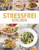 Stressfrei kochen (eBook, ePUB)