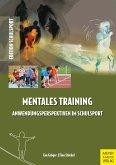 Mentales Training - Anwendungsperspektiven im Schulsport (eBook, PDF)