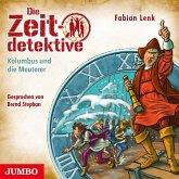 Kolumbus und die Meuterer / Die Zeitdetektive Bd.39 (MP3-Download)