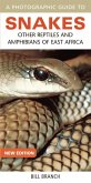 Photographic Guide to Snakes, Other Reptiles and Amphibians of East Africa (eBook, PDF)