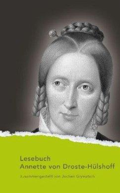 Lesebuch Annette von Droste-Hülshoff - Droste-Hülshoff, Annette von