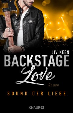 Sound der Liebe / Backstage-Love Bd.2 (eBook, ePUB) - Keen, Liv
