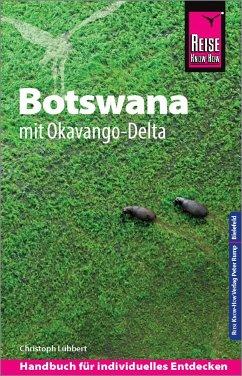 Reise Know-How Reiseführer Botswana mit Okavango-Delta - Lübbert, Christoph