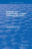 Synthesis and Polymerization of Metal-Containing Monomers (eBook, PDF)