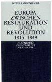 Europa zwischen Restauration und Revolution 1815-1849 (eBook, PDF)