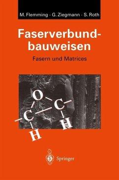 Faserverbundbauweisen (eBook, PDF) - Flemming, Manfred; Ziegmann, Gerhard; Roth, Siegfried