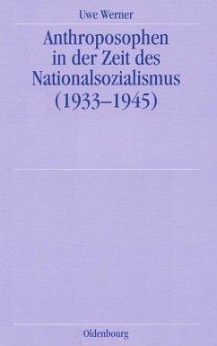 Anthroposophen in der Zeit des Nationalsozialismus (eBook, PDF) - Werner, Uwe
