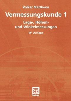 Vermessungskunde 1 (eBook, PDF) - Matthews, Volker
