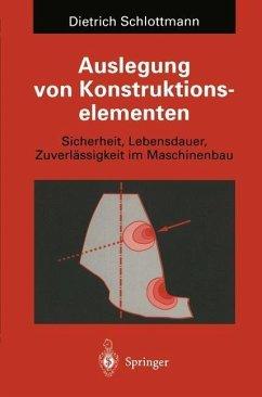 Auslegung von Konstruktionselementen (eBook, PDF) - Schlottmann, Dietrich