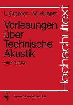 Vorlesungen über Technische Akustik (eBook, PDF) - Cremer, Lothar; Hubert, Matthias