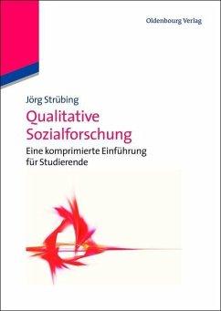 Qualitative Sozialforschung (eBook, PDF) - Strübing, Jörg