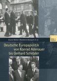 Deutsche Europapolitik von Konrad Adenauer bis Gerhard Schröder (eBook, PDF)