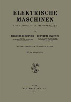 Elektrische Maschinen (eBook, PDF) - Bödefeld, Theodor; Sequenz, Heinrich