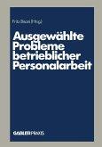 Ausgewählte Probleme betrieblicher Personalarbeit (eBook, PDF)