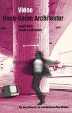 Video: Denk-Raum Architektur (eBook, PDF)