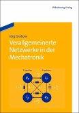 Verallgemeinerte Netzwerke in der Mechatronik (eBook, PDF)