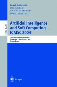 Artificial Intelligence and Soft Computing - ICAISC 2004 (eBook, PDF)