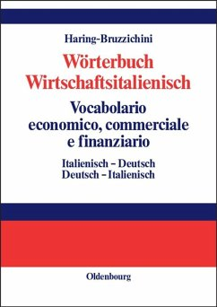 Wörterbuch Wirtschaftsitalienisch Vocabulario economico, commerciale e finanziario (eBook, PDF) - Haring-Bruzzichini, A. Luisa