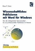 Wissenschaftliches Publizieren mit Word für Windows (eBook, PDF)