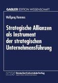 Strategische Allianzen als Instrument der strategischen Unternehmensführung (eBook, PDF)