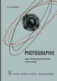 Photographie und Photographisches Praktikum (eBook, PDF)
