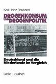 Drogenkonsum und Drogenpolitik (eBook, PDF)