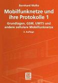 Mobilfunknetze und ihre Protokolle 1 (eBook, PDF)