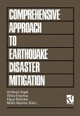 Comprehensive Approach to Earthquake Disaster Mitigation (eBook, PDF)