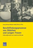 Berufsfindungsprozesse von Mädchen und jungen Frauen (eBook, PDF)