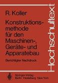 Konstruktionsmethode für den Maschinen-, Geräte- und Apparatebau (eBook, PDF)